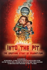 Into the Pit: The Shocking Story of Deadpit.com