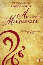 Au Siècle De Maupassant, Contes Et Nouvelles Du Xixe