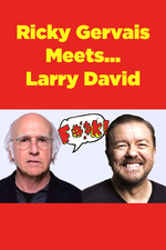 Ricky Gervais Meets... Larry David