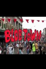 Blob Town
