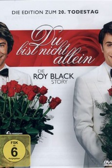 du bist nicht allein die roy black story 1996. Black Bedroom Furniture Sets. Home Design Ideas