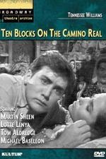 Ten Blocks on the Camino Real