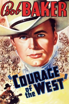 Courage Of The West 1937 Directed By Joseph H Lewis