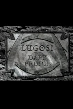 Lugosi: The Dark Prince
