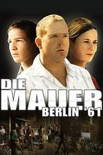Die Mauer – Berlin '61