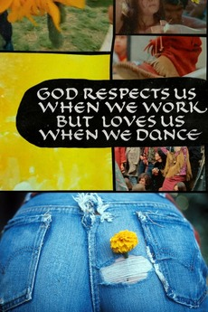 God Respects Us When We Work, But Loves Us When We Dance (1968)