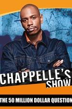 Chappelle's Show: The 50 Million Dollar Question