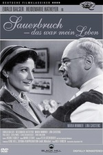 The Life of Surgeon Sauerbruch