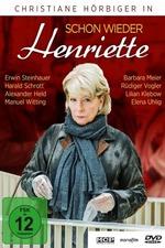 Schon wieder Henriette