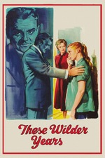 These Wilder Years