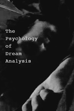 The Psychology of Dream Analysis