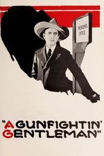 A Gun Fightin' Gentleman
