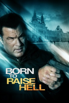 Born To Raise Hell – Zum Töten Geboren