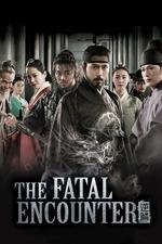 The Fatal Encounter