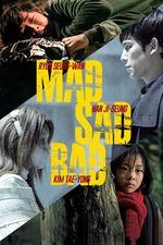 Mad Sad Bad