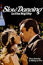 Slow Dancing In The Big City