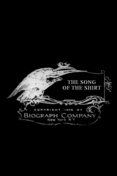 The Song of the Shirt (1908)