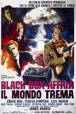 Black box affair: Il mondo tremo