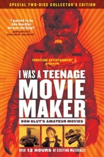 I Was a Teenage Movie Maker: Don Glut's Amateur Movies