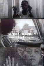 Your Children Come Back to You