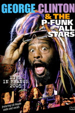 George Clinton and the P Funk All Stars - Live in France