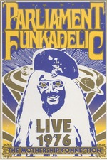 Parliament Funkadelic - The Mothership Connection