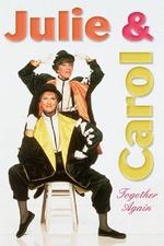 Julie and Carol: Together Again