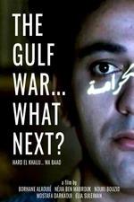 The Gulf War... What Next?