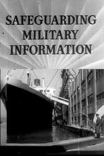 Safeguarding Military Information