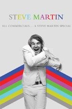 All Commercials... A Steve Martin Special