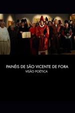 The Panels of São Vicente de Fora: A Poetic Vision
