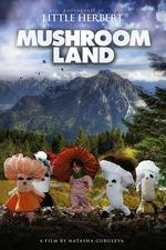 Adventures of Little Herbert in Mushroom Land