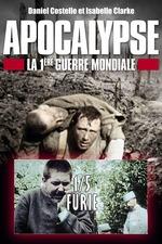 Apocalypse - la Première Guerre mondiale - Ep 01 Furie