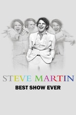 Steve Martin: Steve Martin's Best Show Ever