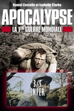 Apocalypse - la Première Guerre mondiale - Ep 03 Enfer