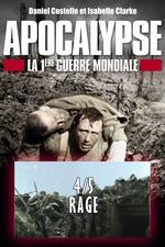 Apocalypse - la Première Guerre mondiale - Ep 04 Rage