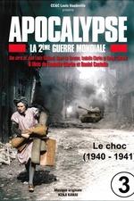 Apocalypse, la 2e Guerre mondiale - Episode 3 Le choc (1940 - 1941)