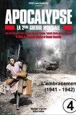 Apocalypse, la 2e Guerre mondiale - Episode 4 L'embrasement (1941 - 1942)