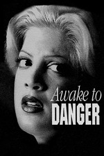 Awake to Danger
