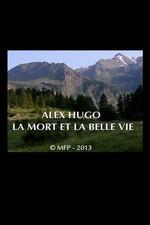 Alex Hugo, la mort et la belle vie