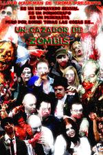 Zombie Apocalypse Now: A Zombie Hunter