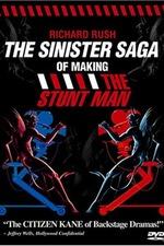 The Sinister Saga of Making The Stunt Man