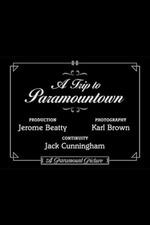 A Trip to Paramountown