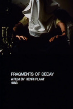 Fragments of Decay