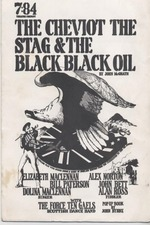 The Cheviot, the Stag and the Black, Black Oil
