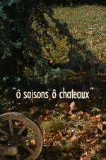 O saisons, ô châteaux