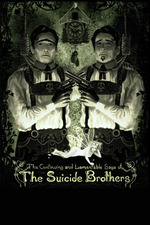 The Continuing and Lamentable Saga of the Suicide Brothers