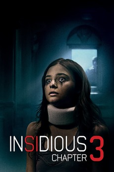 Insidious Chapter 3 2015 Directed By Leigh Whannell Reviews Film Cast Letterboxd