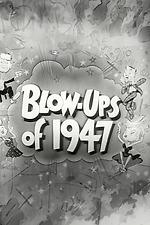 Blow-Ups of 1947