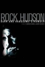 Rock Hudson: Dark and Handsome Stranger